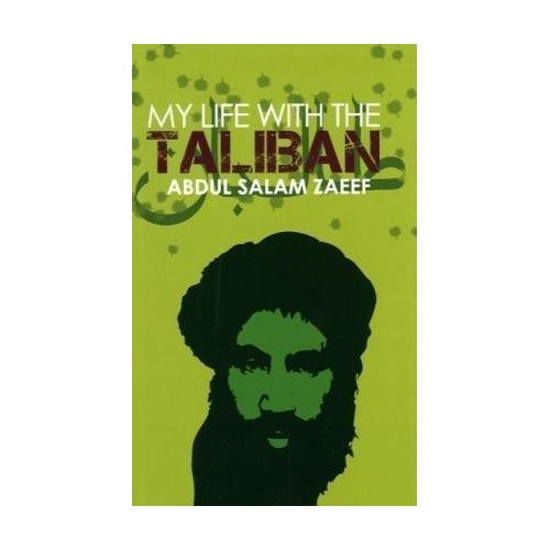 Bin Laden � Taliban are not my. quot;My Life with the Talibanquot; by