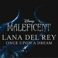 """Lana Del Rey """"Once Upon a Dream"""" from the Maleficient soundtrack"""