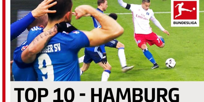 Top 10 Goals – Hamburger SV – 2016/17 Season