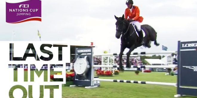 Jur Vrieling snatches victory in Falsterbo – Last Time Out | FEI Nations Cup™ Jumping 2017