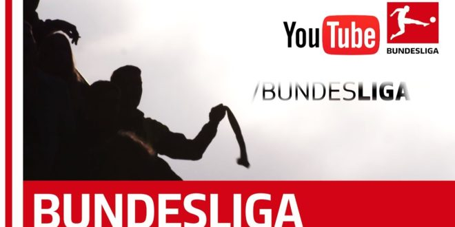 The Bundesliga YouTube Channel – Everything you need!