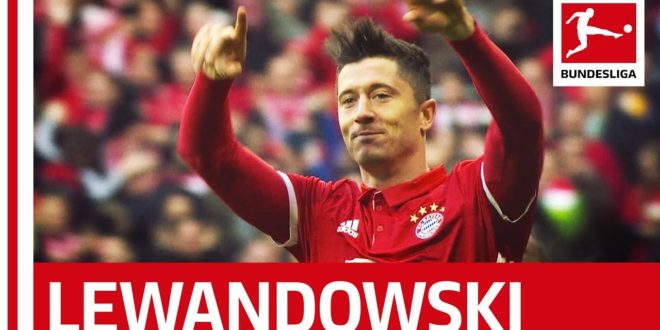 Robert Lewandowski – The Most Complete Striker