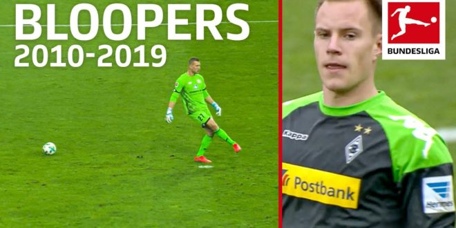 Top 10 Goalkeeper Bloopers of The Decade 2010-2019 – Bürki, ter Stegen, Leno & Co