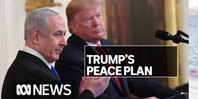 Donald Trump releases plan for Middle East peace between Israel and Palestinians | ABC News