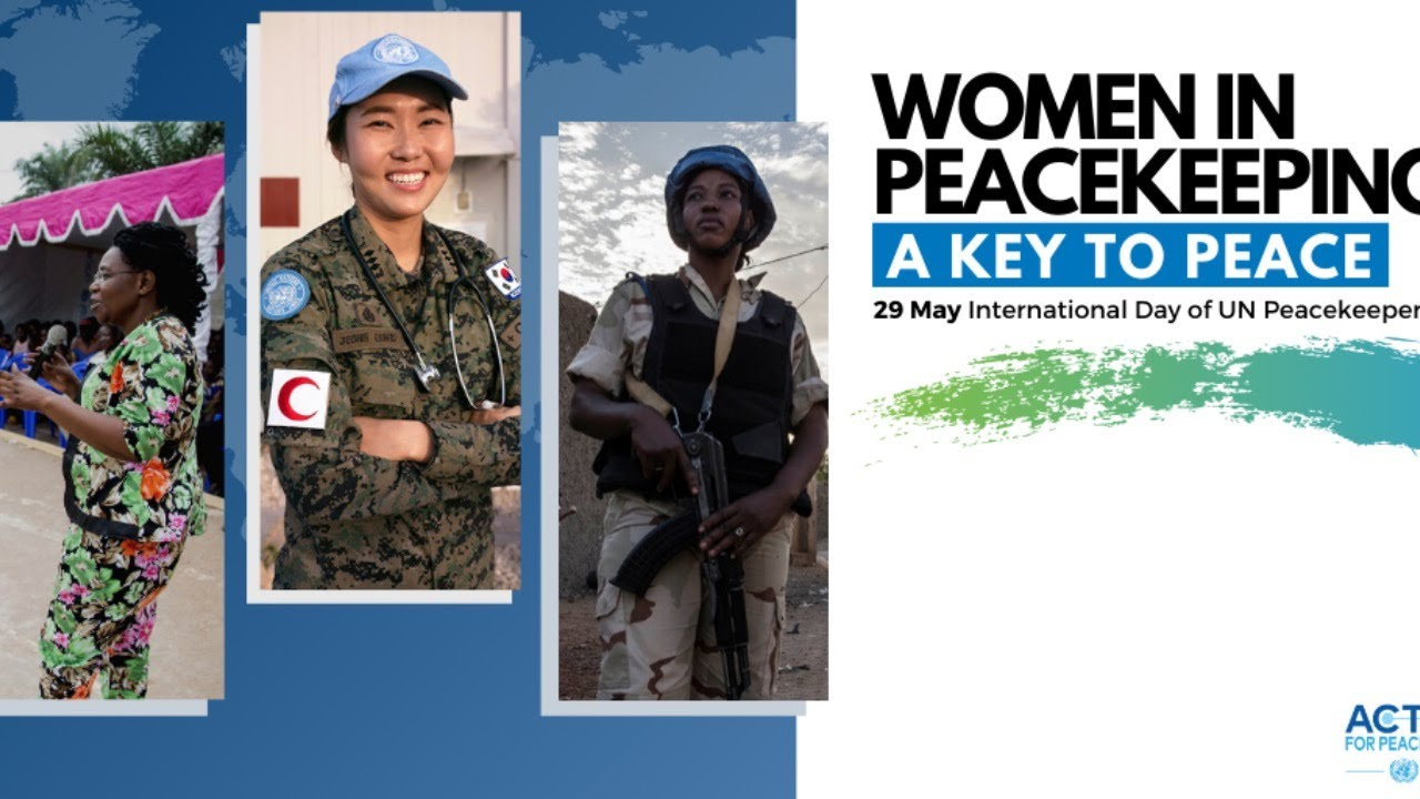 Women in Peacekeeping: A Key to Peace - The Global Herald