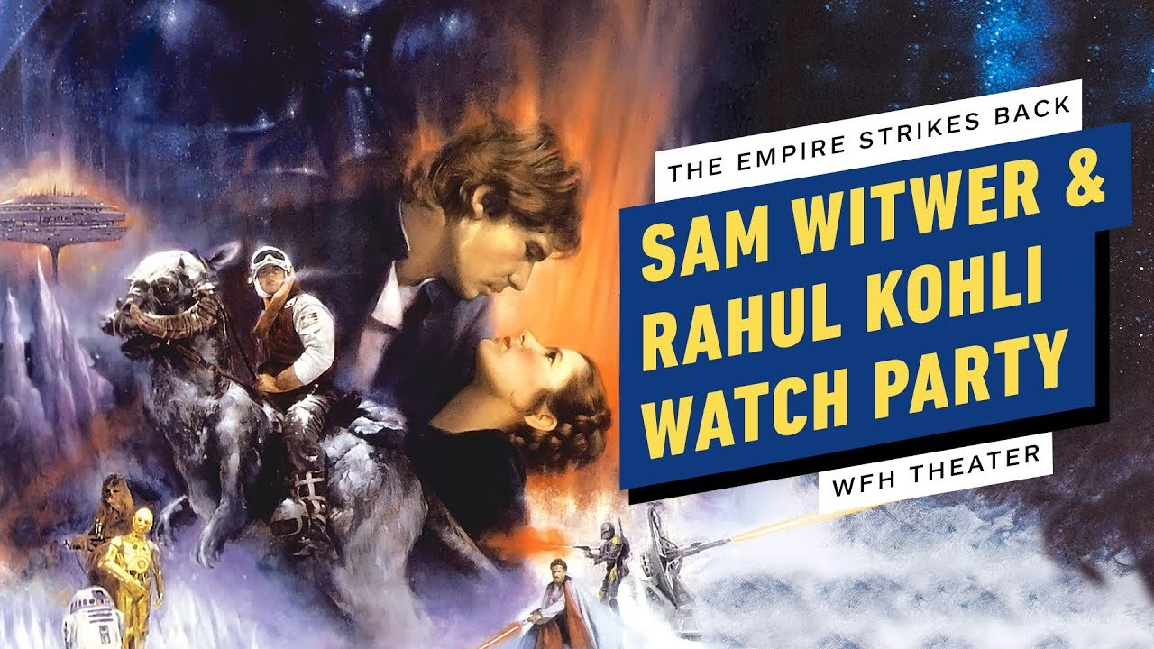 The Empire Strikes Back Watch Party W Sam Witwer Rahul Kohli The Global Herald
