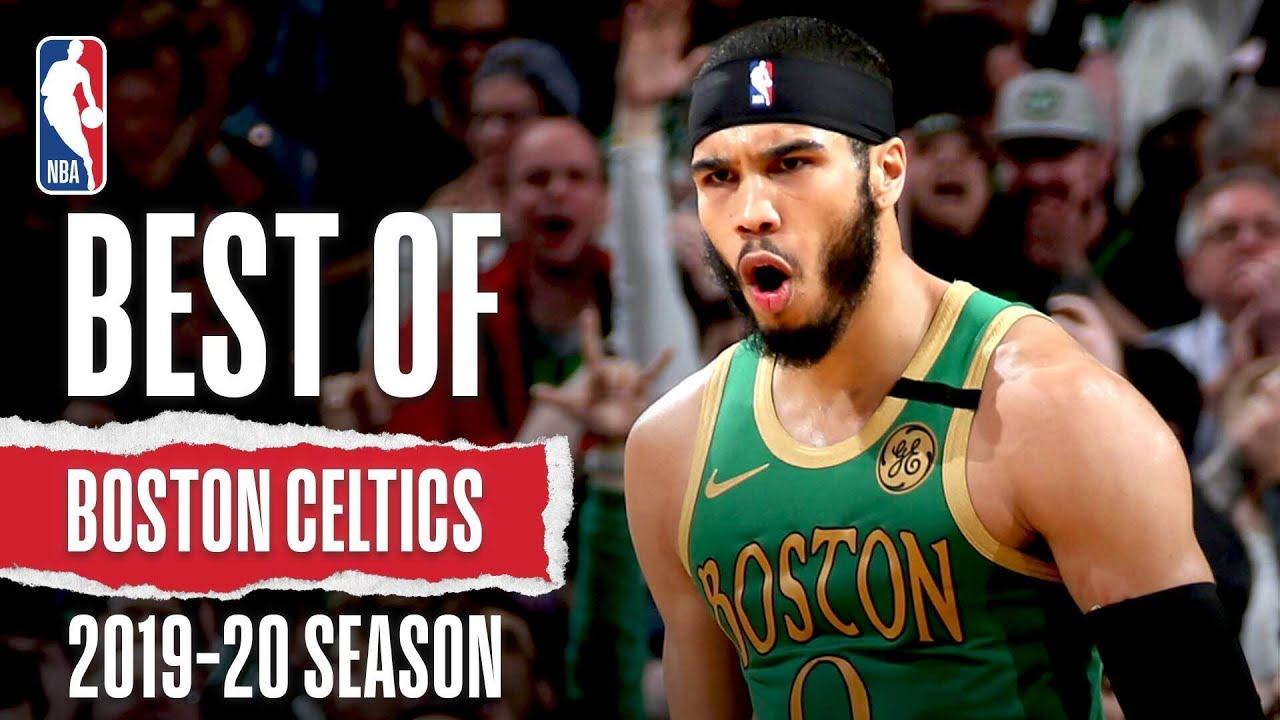 Best Of Boston Celtics 2019 20 NBA Season The Global