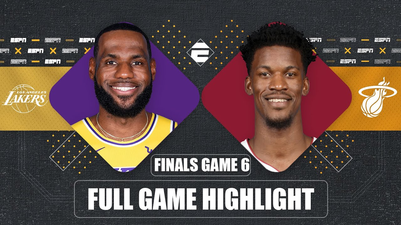 Los Angeles Lakers Vs Miami Heat Game 6 Highlights 2020 Nba Finals The Global Herald