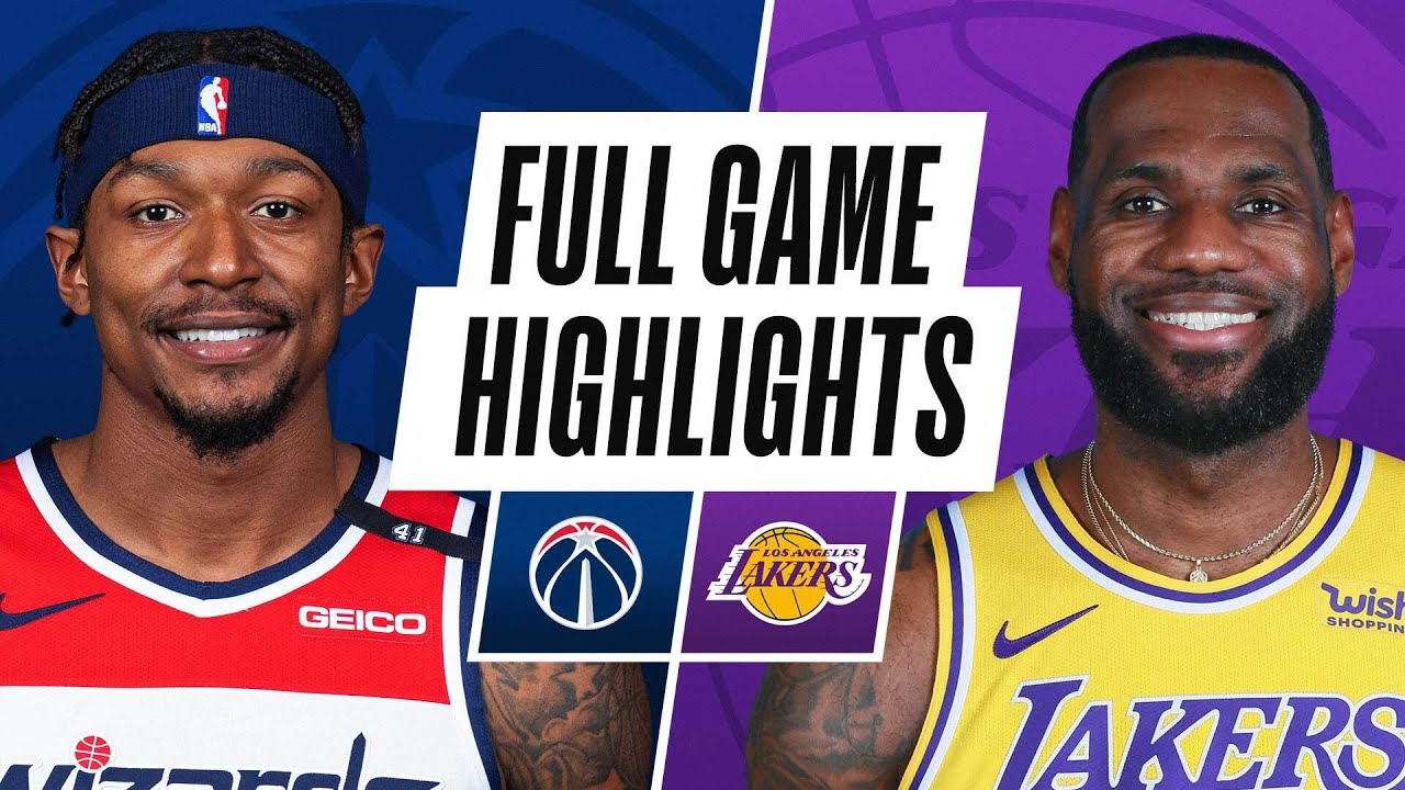 WIZARDS at LAKERS | FULL GAME HIGHLIGHTS | February 22, 2021 - The Global  Herald
